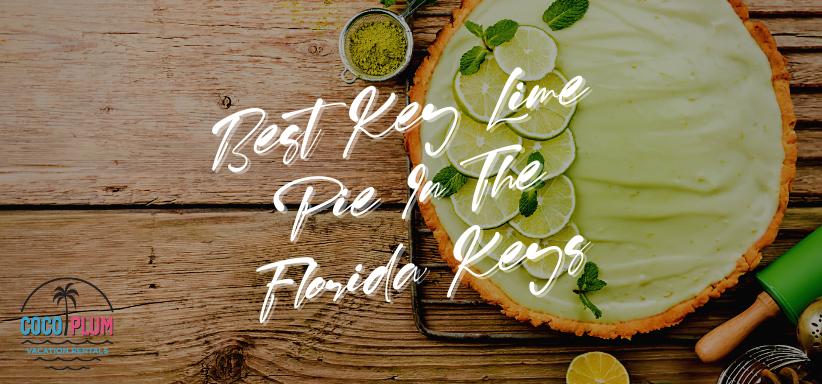 Best Key Lime Pie In The Florida Keys
